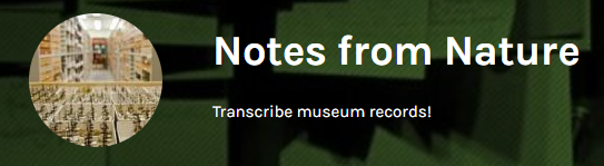 Notes from Nature - help scientists transfer historical written notes into databases